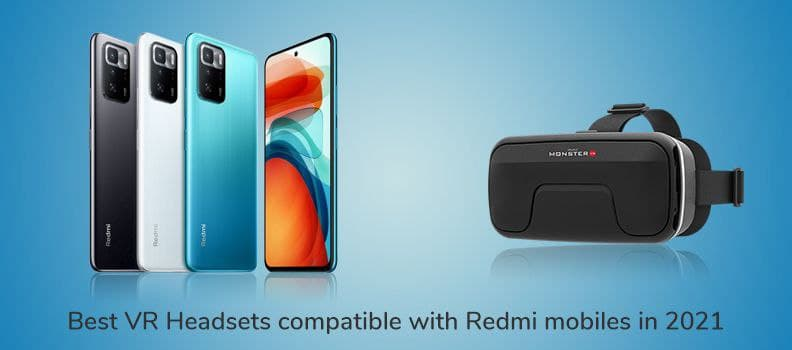 Best Virtual reality headset compatible with redmi mobiles