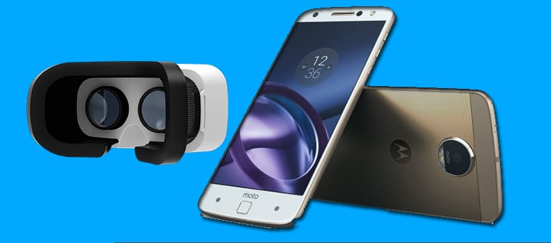 motorola vr supported mobiles list,vr headset for motorola mobiles