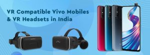 Best VR Box compatible with Vivo Mobiles